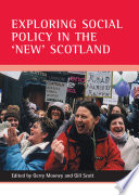 Exploring Social Policy in the  new  Scotland
