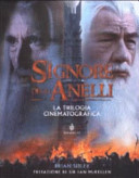 Il Signore degli Anelli  La trilogia cinematografica