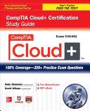 CompTIA Cloud+ Certification Study Guide (Exam CV0-001)