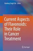 Current Aspects Of Flavonoids Their Role In Cancer Treatment