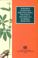 Research Guidelines for Evaluating the Safety and Efficacy of Herbal Medicines