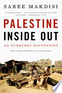 Palestine Inside Out  An Everyday Occupation