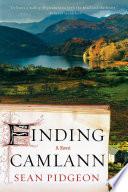 Finding Camlann: A Novel by Sean Pidgeon