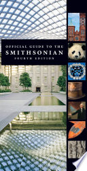 Official Guide to the Smithsonian And Specimens In Its Trust This