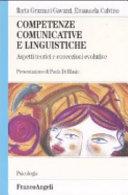 Competenze comunicative e linguistiche. Aspetti teorici e concezioni evolutive