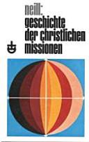 Geschichte der christlichen Missionen