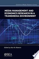 Media Management and Economics Research in a Transmedia Environment