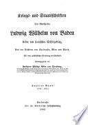 Kriegs- und Staatsschriften des Markgrafen Ludwig Wilhelm von Baden: Bd. 1704-1707