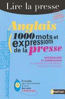 Anglais   1000 mots et expressions de la presse