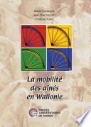La Mobilit   des a  n  s en Wallonie