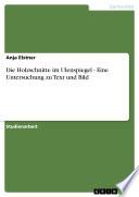 Die Holzschnitte im Ulenspiegel - Eine Untersuchung zu Text und Bild