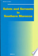 Saints and Servants in Southern Morocco
