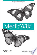 MediaWiki Editing And Administration With Pointers To Handy Extensions