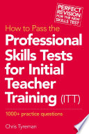 How to Pass the Professional Skills Tests for Initial Teacher Training  ITT