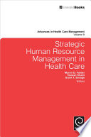 Strategic Human Resource Management in Health Care