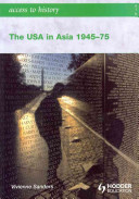 The USA in Asia  1945 75
