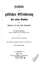 Geschichte der göttlichen Offenbarung des alten Bundes für Gymnasien und andere höhere Lehranstalten. 2. verb. Aufl