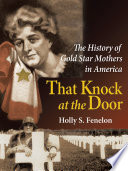 That Knock at the Door America S Military A Gold Star
