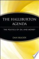 The Halliburton Agenda
