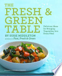 The Fresh   Green Table