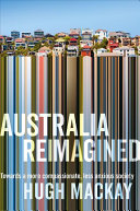 Australia Reimagined : dangerous as blind faith. what is needed...