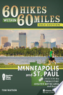 60 Hikes Within 60 Miles  Minneapolis and St  Paul
