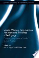 Muslim Women  Transnational Feminism and the Ethics of Pedagogy