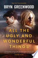 All the Ugly and Wonderful Things Book PDF