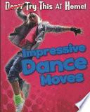 Impressive Dance Moves