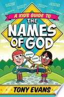 A Kid s Guide to the Names of God