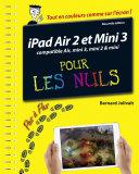 iPad Air 2 et Mini 3 pas    pas pour les Nuls