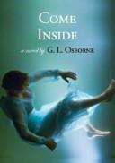 . Come Inside .