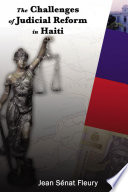 Challenges of Judicial Reform in Haiti Service Aumohd From 2004 2009 With