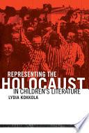 Representing The Holocaust In Children S Literature