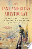 The Last American Aristocrat Book PDF
