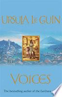 Voices by Ursula K. LeGuin