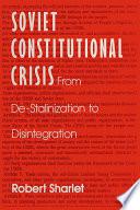 Ebook Soviet Constitutional Crisis Epub Robert Sharlet Apps Read Mobile