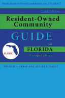 Resident Owned Community Guide for Florida Cooperatives  3rd  Edition