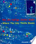 Wo die heilige Distel bl  ht