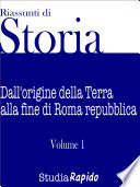 Riassunti di Storia   Volume 1