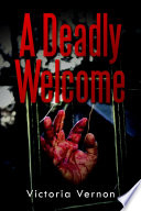 A Deadly Welcome