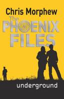 The Phoenix Files, Underground