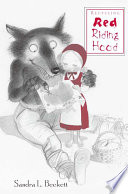 Recycling Red Riding Hood Red Riding Hood Tale In Western Children S Literature