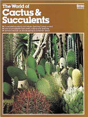 The World of Cactus   Succulents  and Other Water thrifty Plants