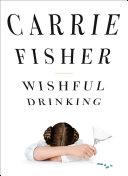 Book Wishful Drinking