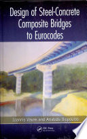 Design of Steel Concrete Composite Bridges to Eurocodes