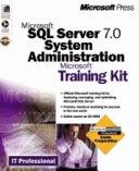 Microsoft Sql Server 7 0 System Administration Training Kit