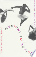 Meaning in motion new cultural studies of dance /