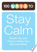 100 Ways to Stay Calm