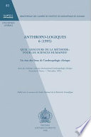 Anthropo-logiques 6 (1995). Quel 'discours de la methode' pour les sciences humaines ? Un etat des lieux de l'anthropologie clinique. Actes du troisieme colloque international d'anthropologie clinique (Louvain-la-Neuve, novembre 1993).